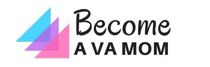 Become A VA Mom